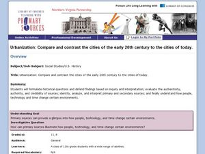 Urbanization: Compare and Contrast the Cities of the Early 20th Century to the Cities of Today Lesson Plan
