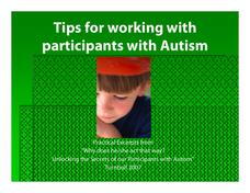 Tips for working with participants with Autism Presentation