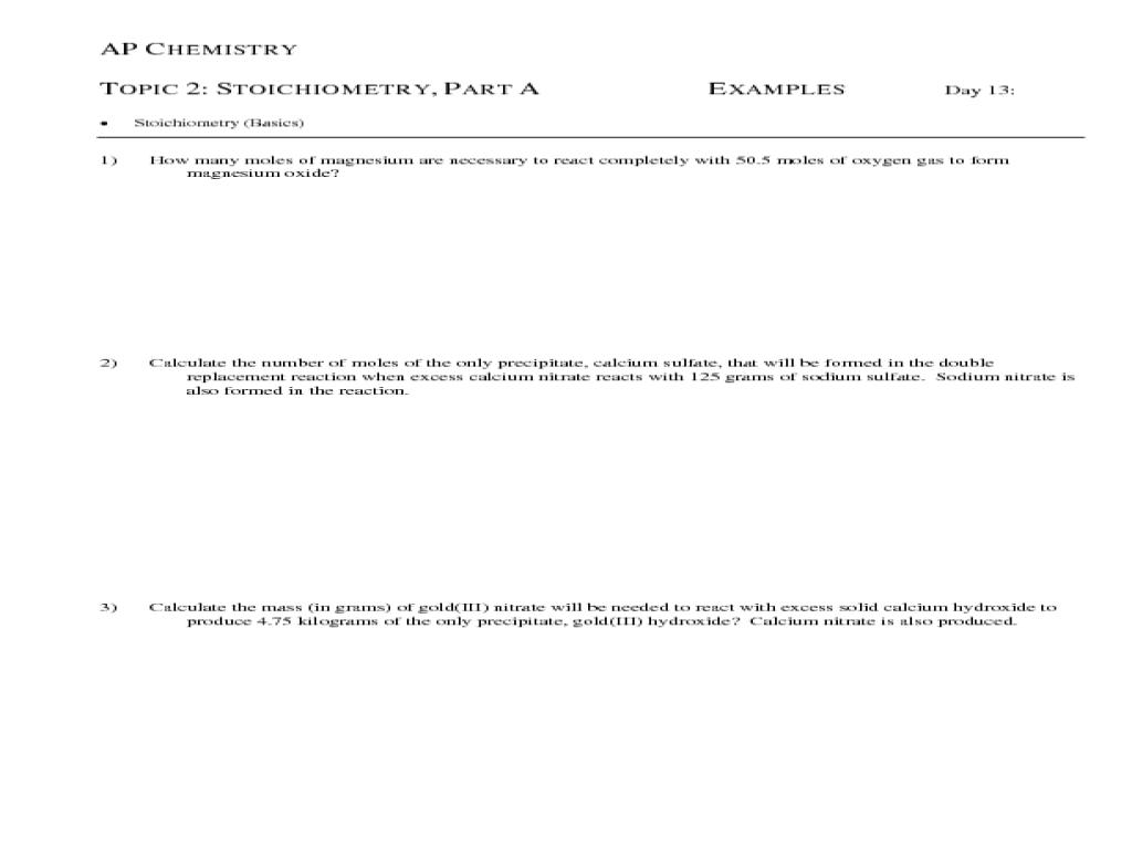 Stoichiometry - Day 13 Worksheet Stoichiometry - Day 13 Worksheet