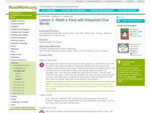 Lesson 3: Retell a Story with Sequence Clue Words Lesson Plan