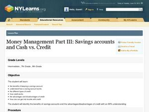 Money Management Part III: Savings Accounts and Cash vs. Credit Lesson Plan