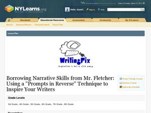 "Borrowing Narrative Skills from Mr. Fletcher: Using a ""Prompts in Reverse"" Technique to Inspire Your Writers Lesson Plan"