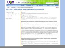 BUS: The Future Begins Yesterday-Making Medicines Lesson Plan