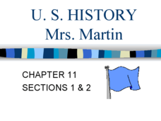 U.S. History: Chapter 11, Sections 1 & 2 Lesson Plan