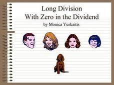 Long Division With Zero In the Dividend Presentation