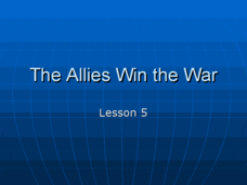 The Allies Win the War Presentation