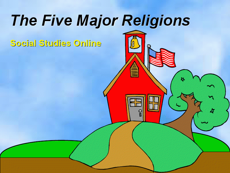 The Five Major Religions Presentation