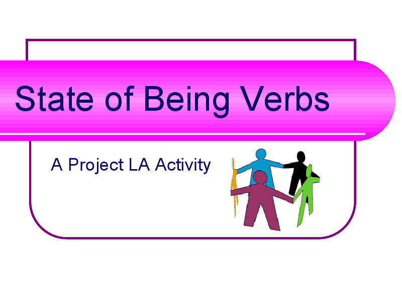 State of Being Verbs Presentation