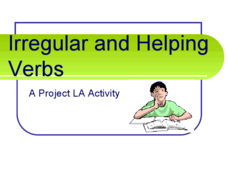 Irregular and Helping Verbs Presentation