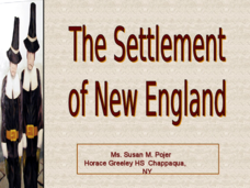 The Settlement of New England Presentation