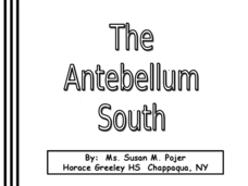 The Antebellum South Presentation