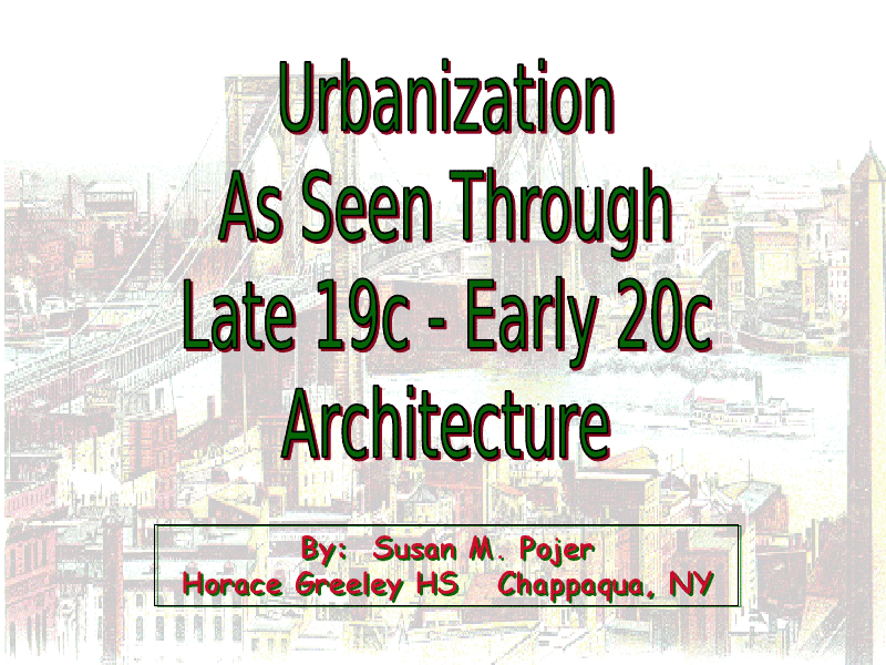 Urbanization As Seen Through Late 19c - Early 20c Architecture Presentation
