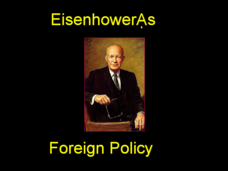 Eisenhower's Foreign Policy Presentation