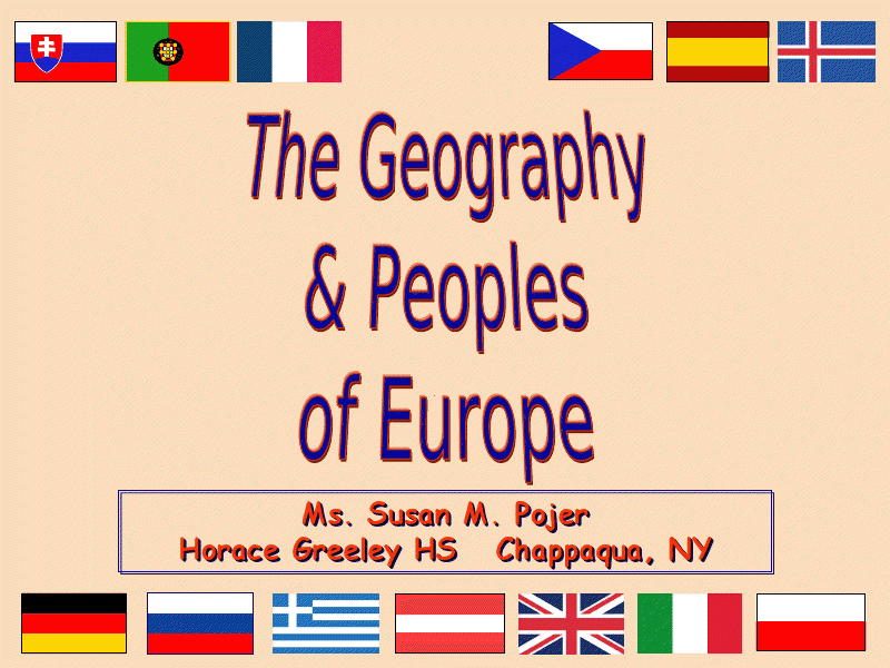 The Geography & Peoples of Europe Presentation