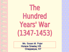 The Hundred Years' War (1347-1453) Presentation