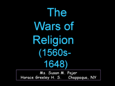 The Wars of Religion (1560s-1648) Presentation