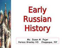 Early Russian History Presentation