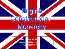 English Constitutional Monarchy Presentation
