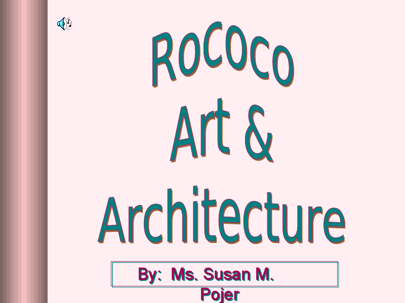 rococo art  u0026 architecture presentation for 9th