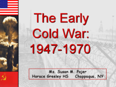 The Early Cold War: 1947-1970 Presentation