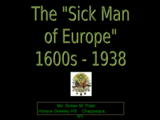 "The ""Sick Man of Europe"" Presentation"