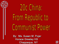 20c China: From Republic to Communist Power Presentation