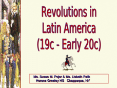 Revolutions in Latin America (19c - Early 20c) Presentation