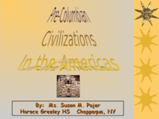 Pre-Columbian Civilizations in the Americas Presentation
