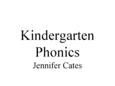 Kindergarten Phonics Presentation