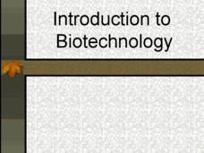 Introductions to Biotechnology Presentation