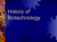 History of Biotechnology Presentation