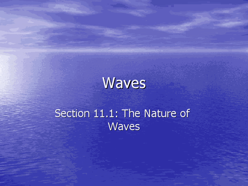 waves  the nature of waves presentation for 8th