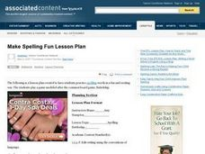 Make Spelling Fun Lesson Plan Lesson Plan