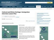 Cultural and Ethnic Heritage: Immigration Interview Lesson Plan