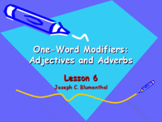 One-Word Modifiers: Adjectives and Adverbs Presentation