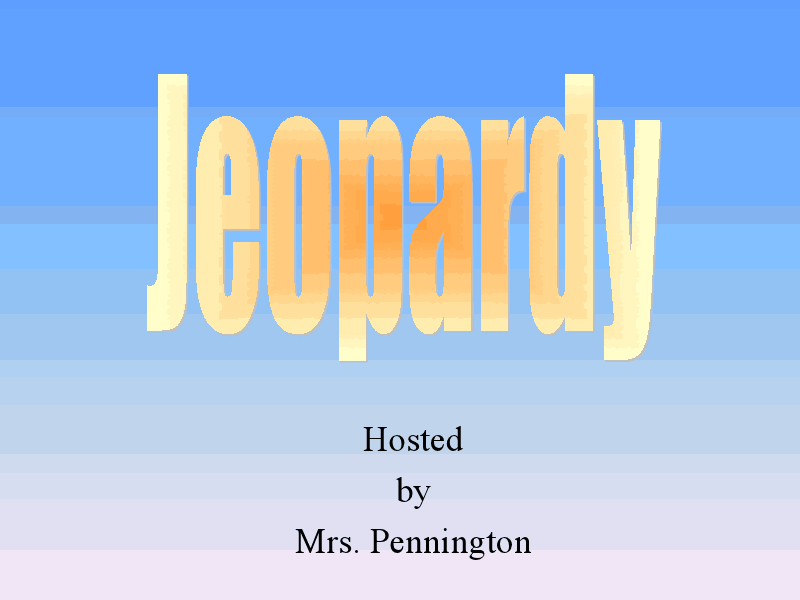 Jeopardy: General Elementary Science  Presentation