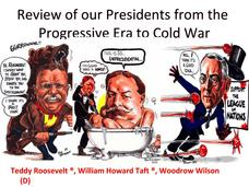 Review of our Presidents from the Progressive Era to Cold War Presentation