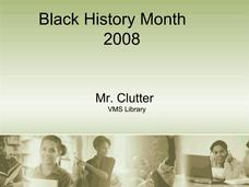 Black History Month 2008 Presentation