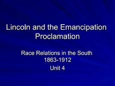 Lincoln and the Emancipation Proclamation: Race Relations in the South Presentation