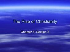 The Rise of Christianity Presentation