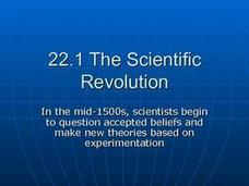 The Scientific Revolution: 1500's New Theories and Experimentation Presentation