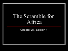The Scramble for Africa: Ch 27 Presentation