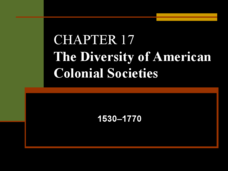 The Diversity of American Colonial Societies: 1530-1770 Presentation