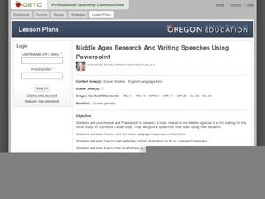 Middle Ages Research and Writing Speeches Using PowerPoint Lesson Plan