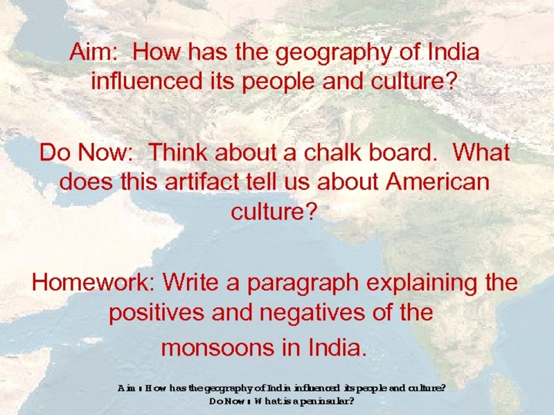How Has the Geography of India Influenced its People and Culture? Presentation