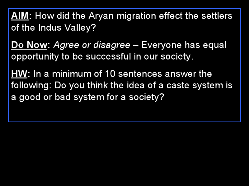 How Did the Aryan Migration Effect the Settlers of the Indus Valley? Presentation