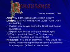 Renaissance: Italy and the Middle Ages Presentation