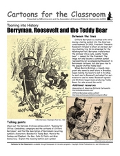Cartoons for the Classroom: Berryman, Roosevelt, and the Teddy Bear Worksheet