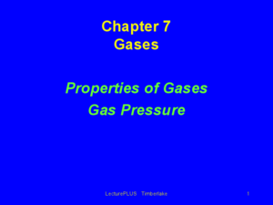 Properties of Gases, Gas Pressure Presentation