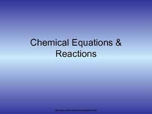 Chemical Equations and Reactions Presentation